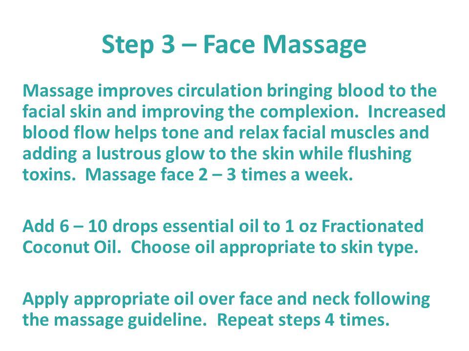 Step 3 – Face Massage