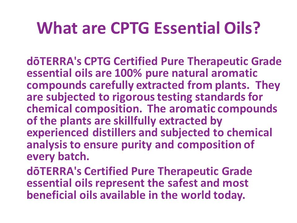 What are CPTG Essential Oils