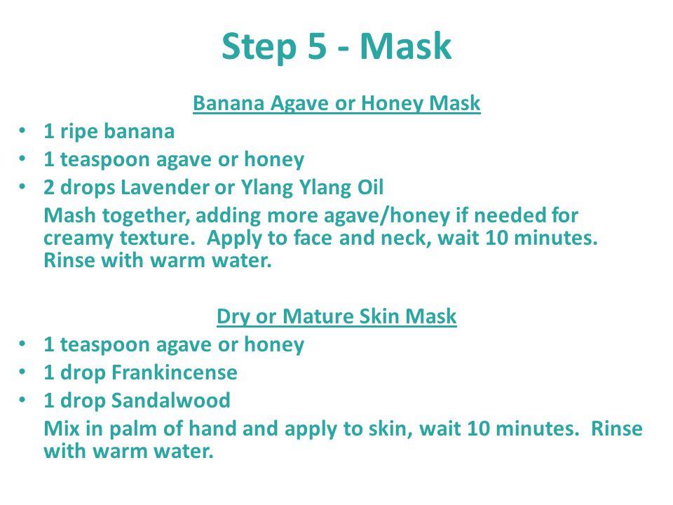 Banana Agave or Honey Mask