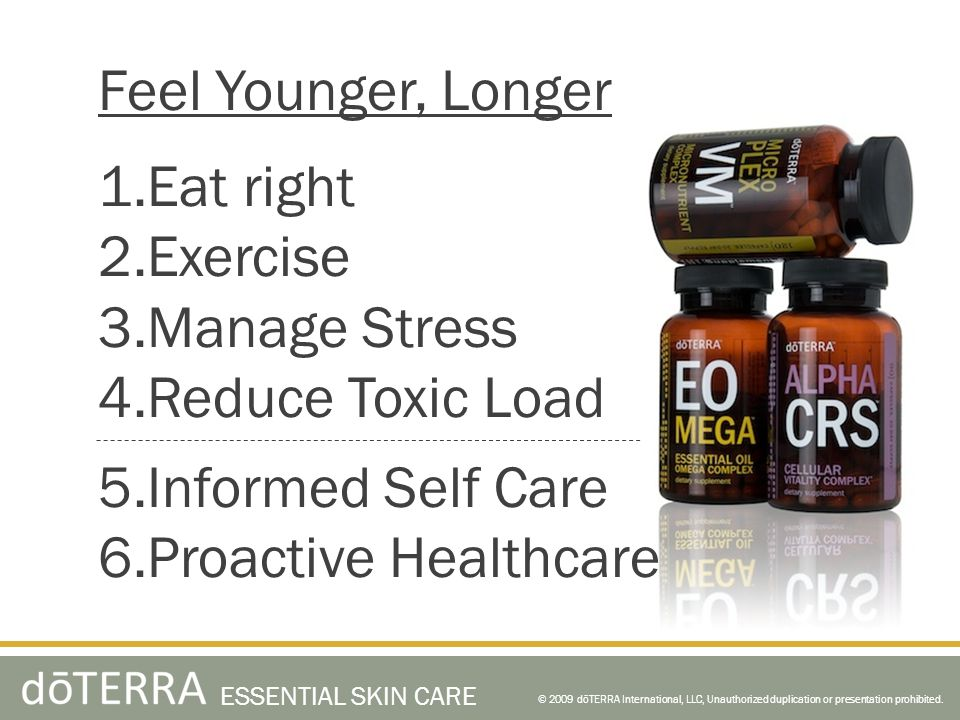 Feel Younger, Longer Eat right Exercise Manage Stress