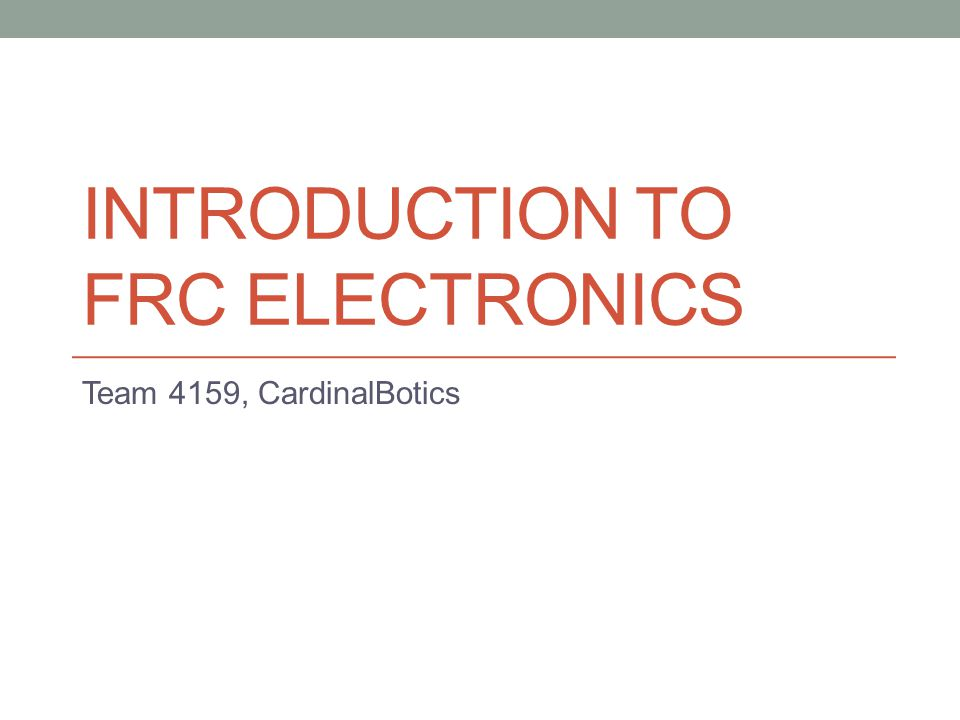Introduction To Frc electronics