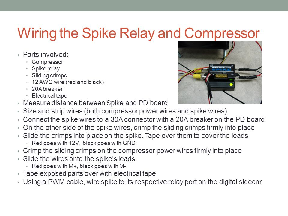 Wiring the Spike Relay and Compressor