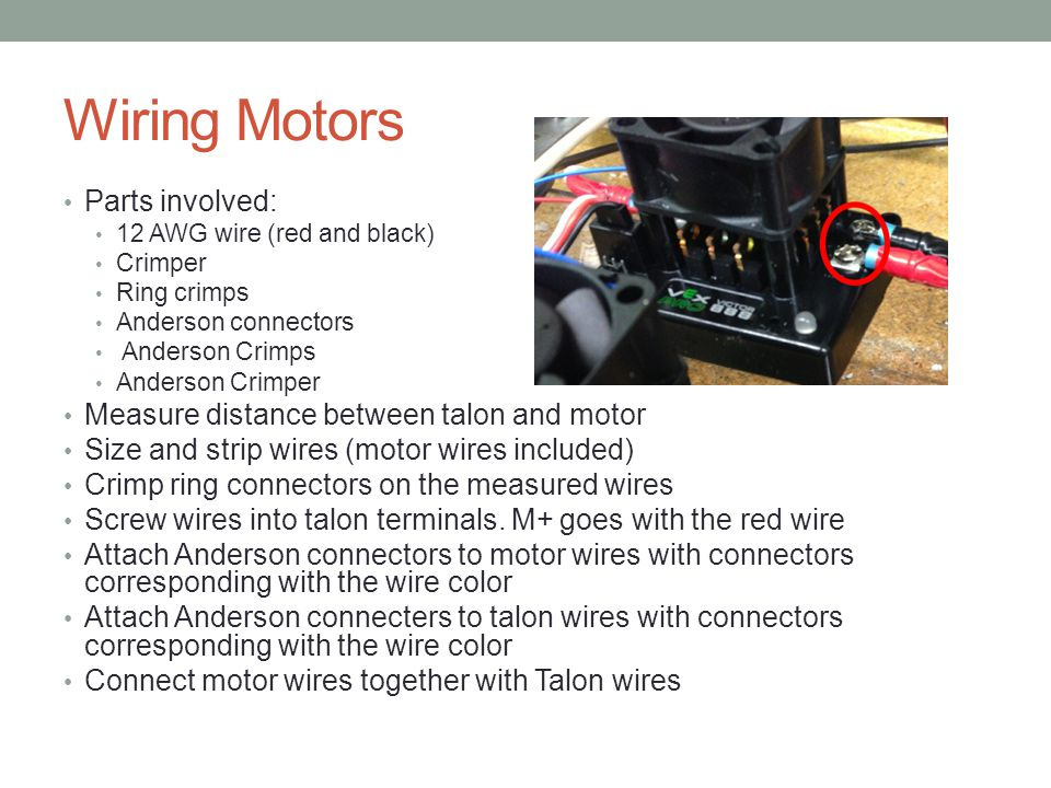 Wiring Motors Parts involved: Measure distance between talon and motor