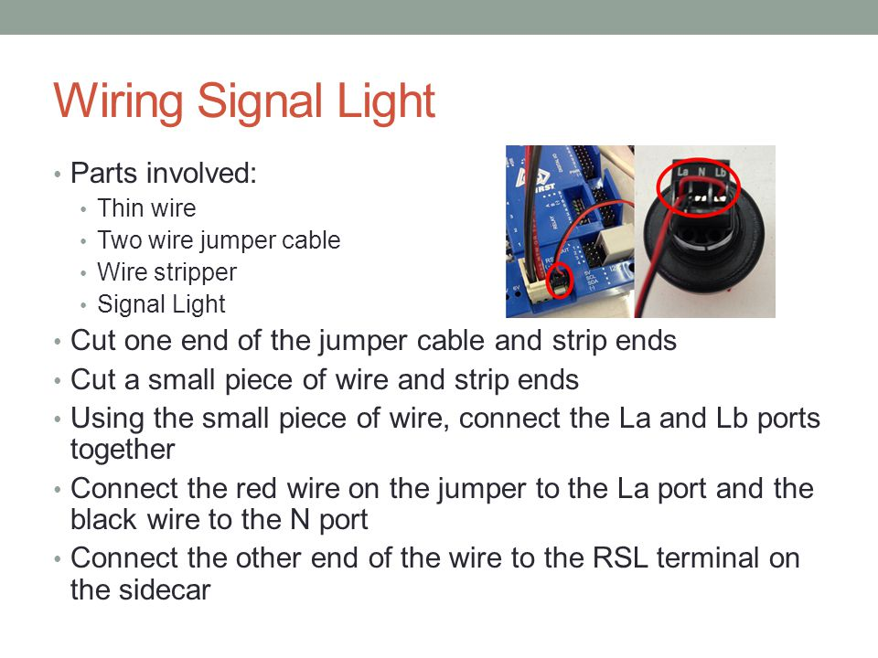 Wiring Signal Light Parts involved: