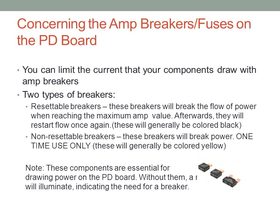 Concerning the Amp Breakers/Fuses on the PD Board
