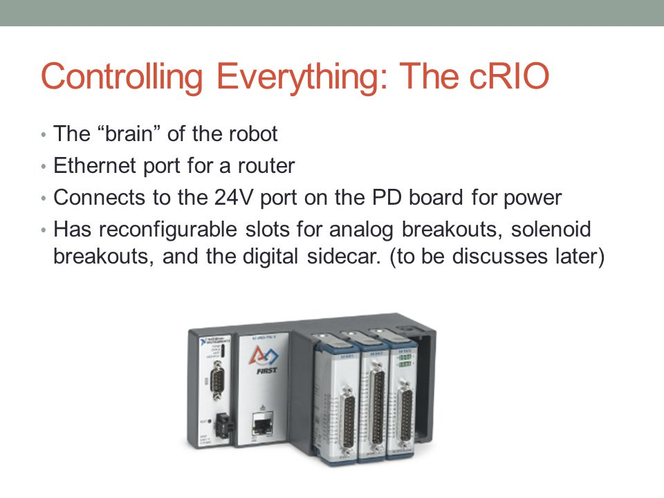 Controlling Everything: The cRIO