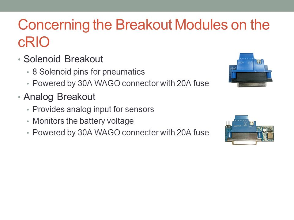 Concerning the Breakout Modules on the cRIO