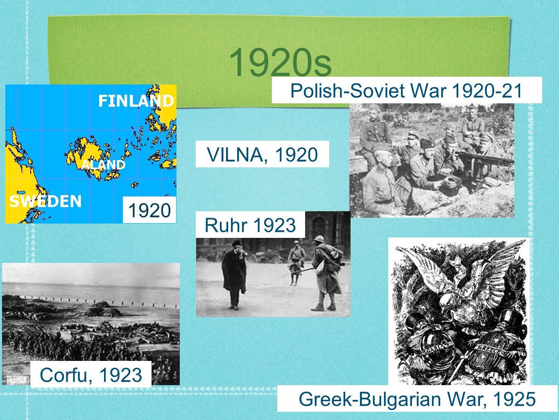 1920s Polish-Soviet War 1920-21 VILNA, 1920 1920 Ruhr 1923 Corfu, 1923