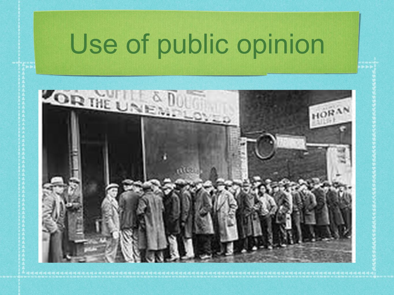 Use of public opinion