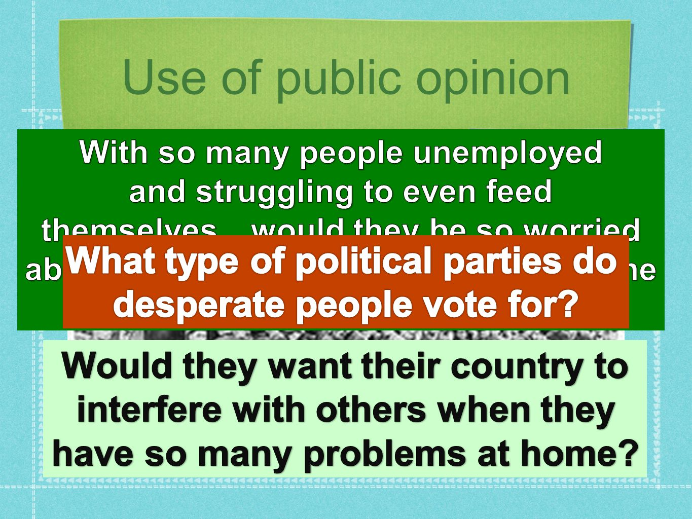 Use of public opinion What type of political parties do