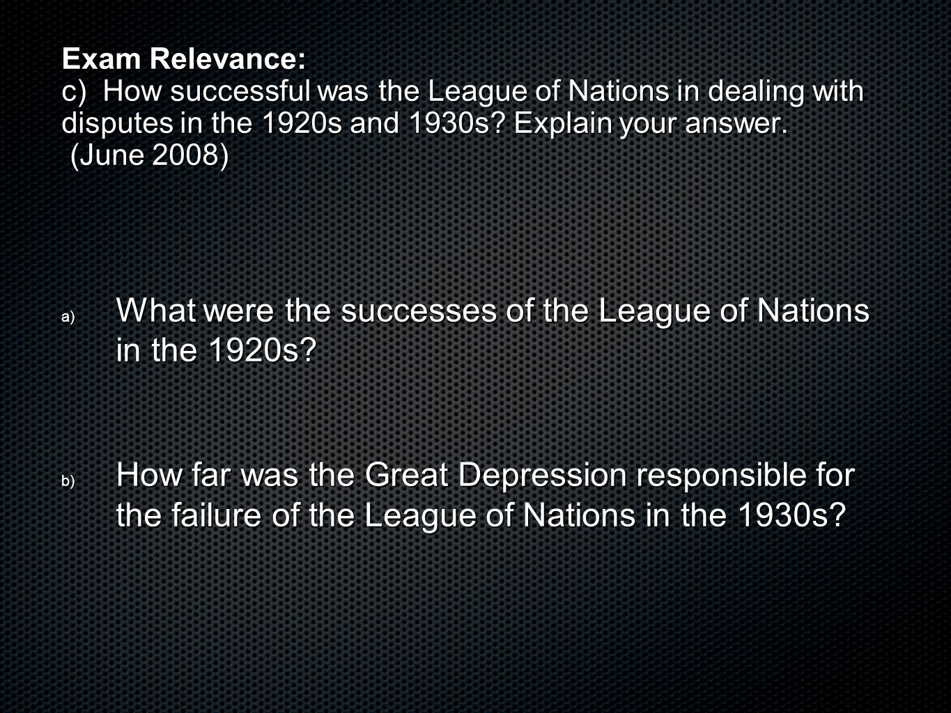 What were the successes of the League of Nations in the 1920s