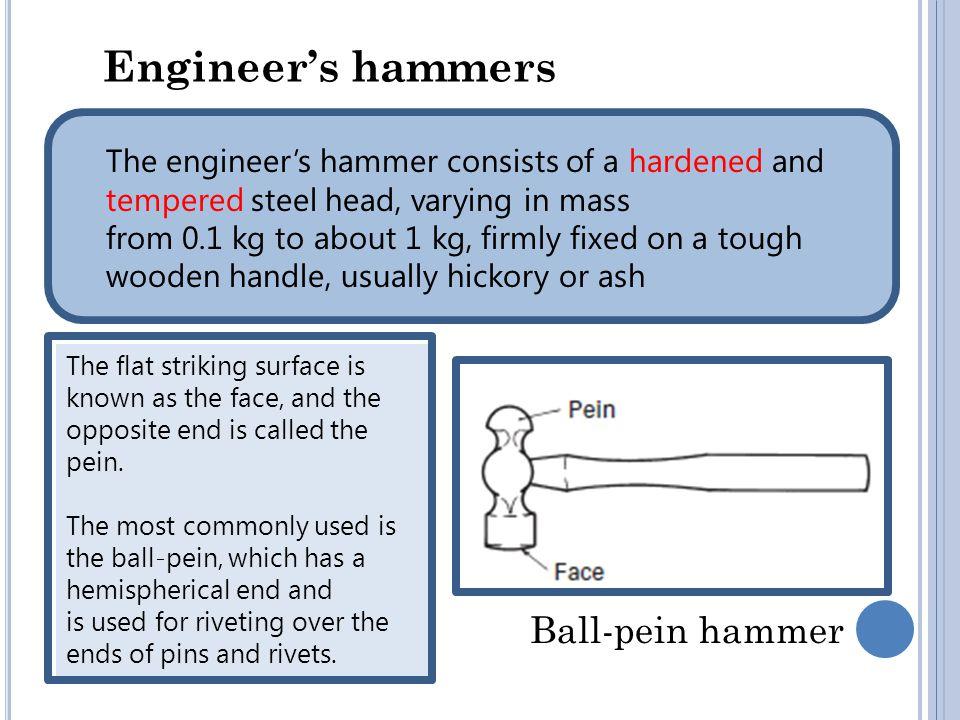 Engineer's hammers Ball-pein hammer