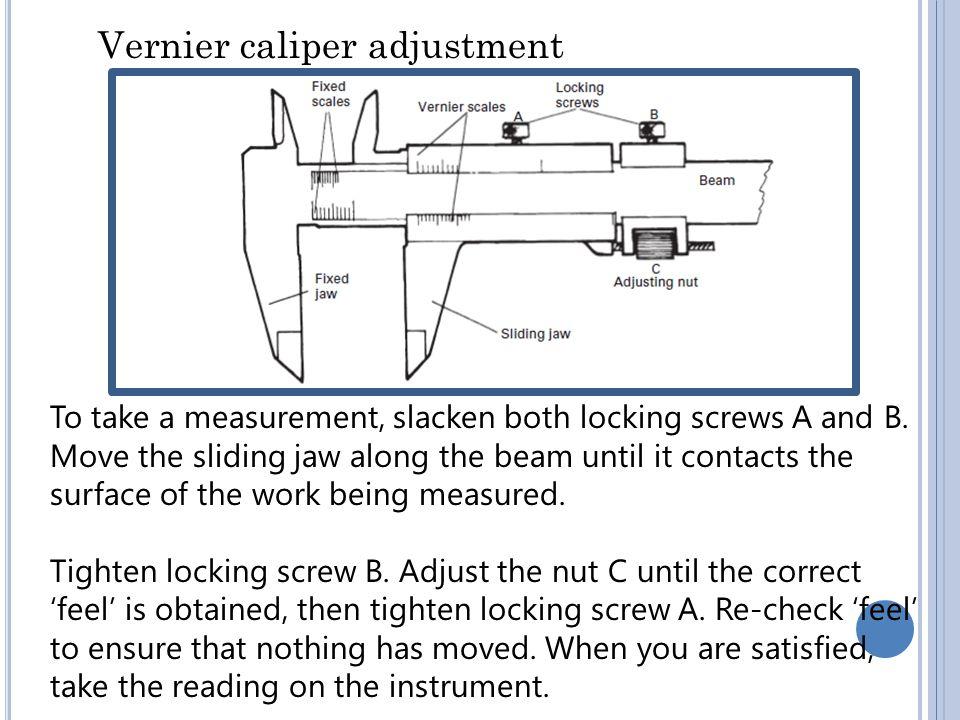 Vernier caliper adjustment