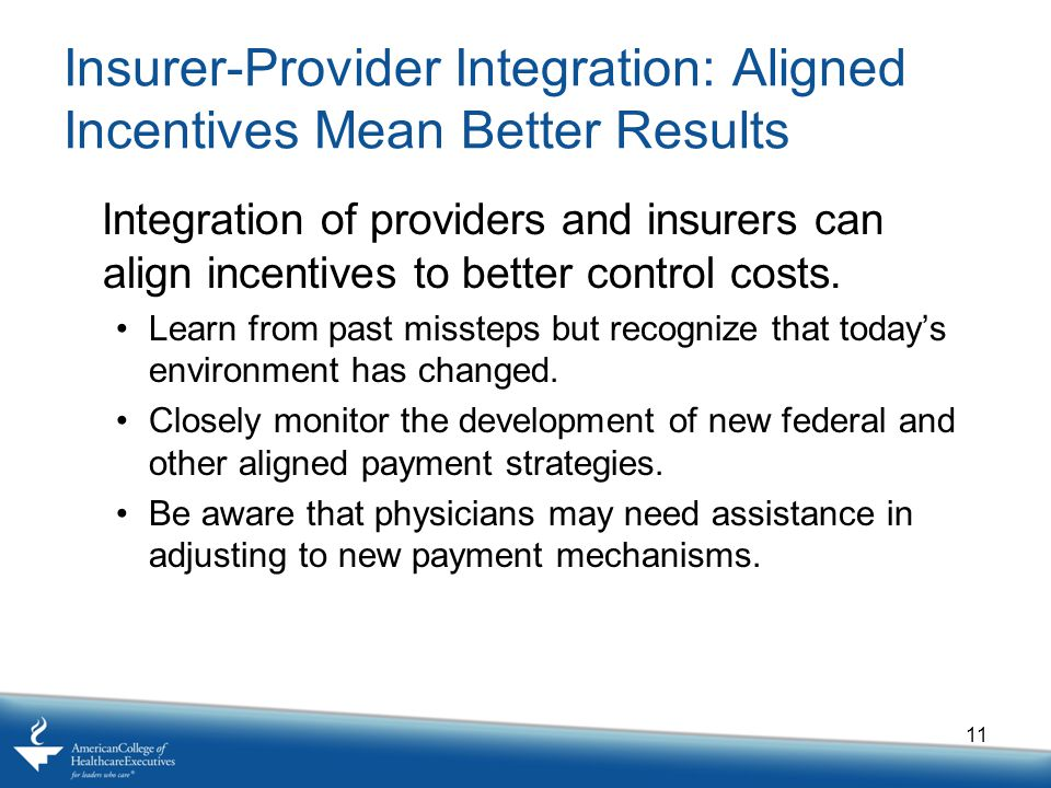 Insurer-Provider Integration: Aligned Incentives Mean Better Results