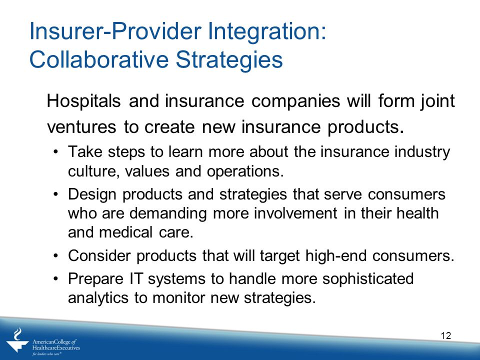 Insurer-Provider Integration: Collaborative Strategies