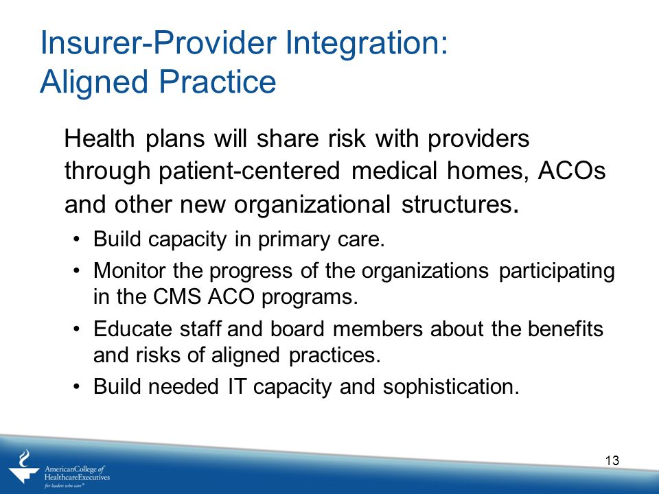 Insurer-Provider Integration: Aligned Practice