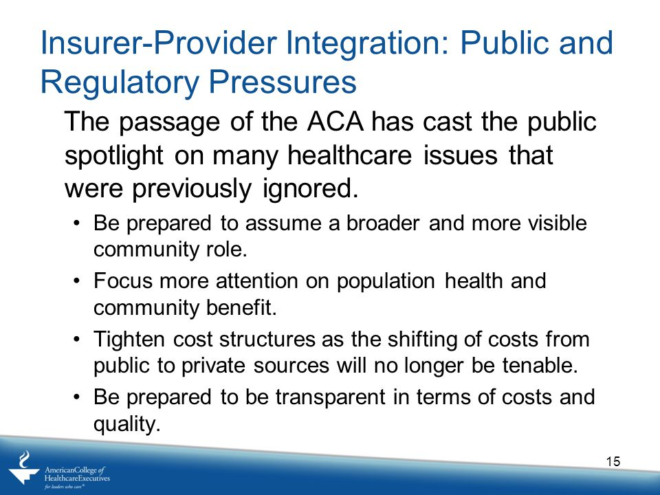 Insurer-Provider Integration: Public and Regulatory Pressures