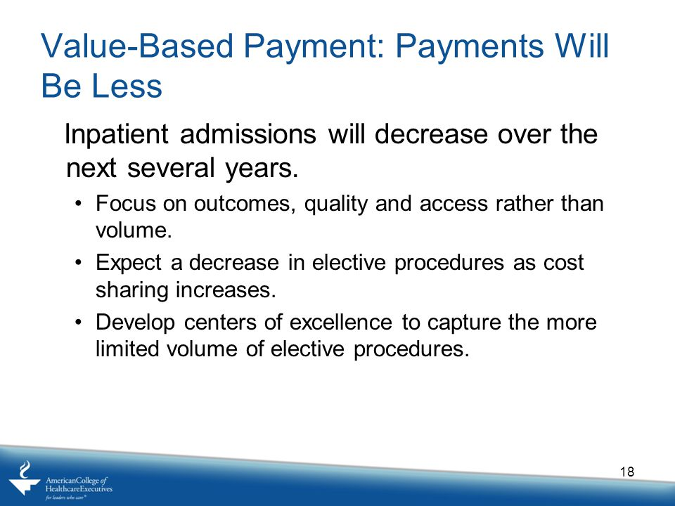 Value-Based Payment: Payments Will Be Less