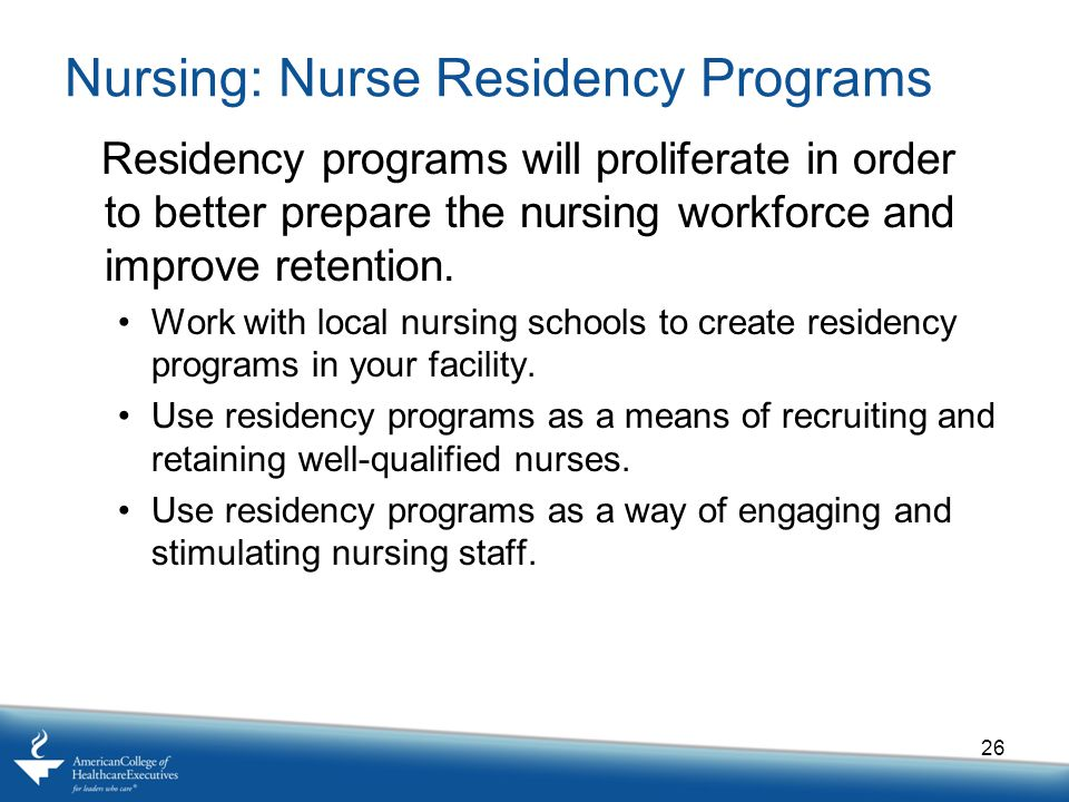 Nursing: Nurse Residency Programs