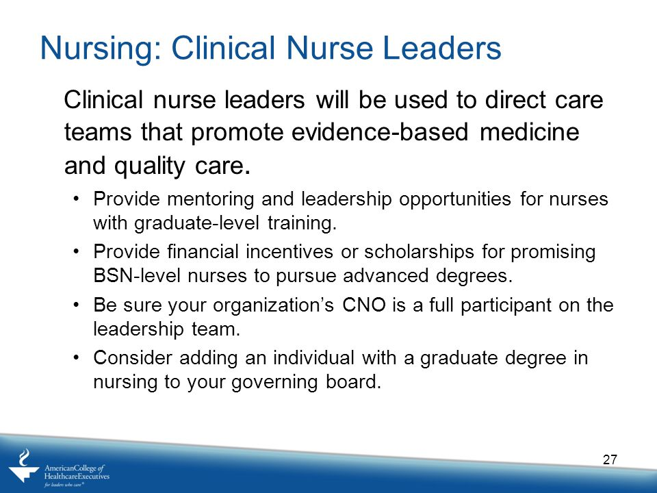 Nursing: Clinical Nurse Leaders