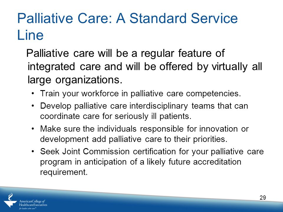 Palliative Care: A Standard Service Line