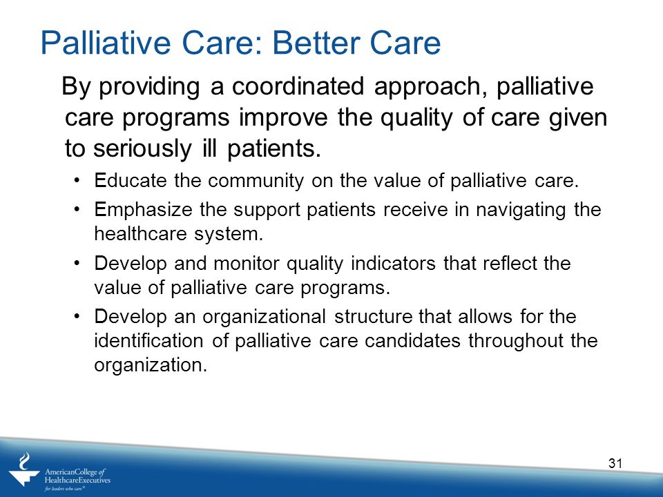 Palliative Care: Better Care