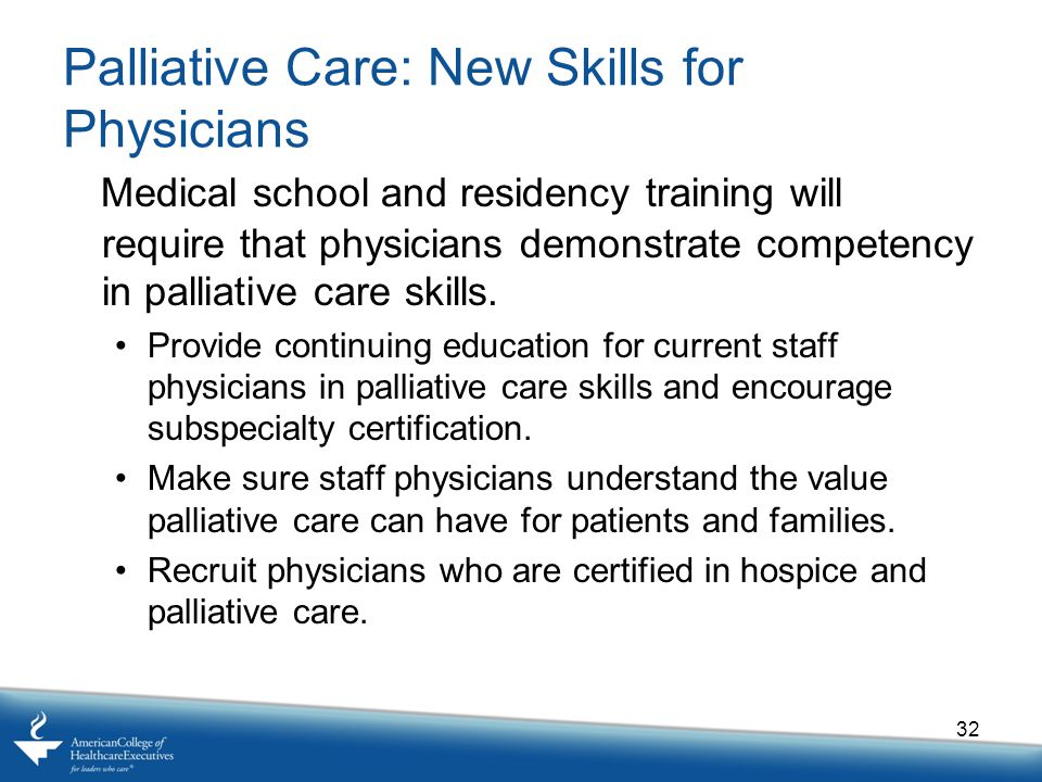 Palliative Care: New Skills for Physicians