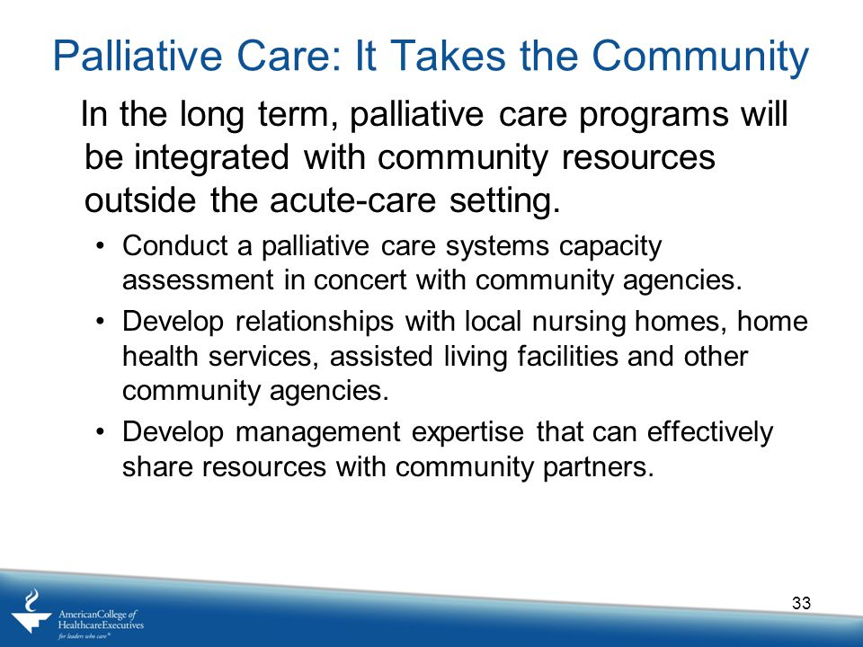 Palliative Care: It Takes the Community