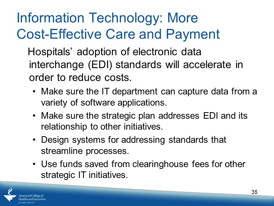 Information Technology: More Cost-Effective Care and Payment
