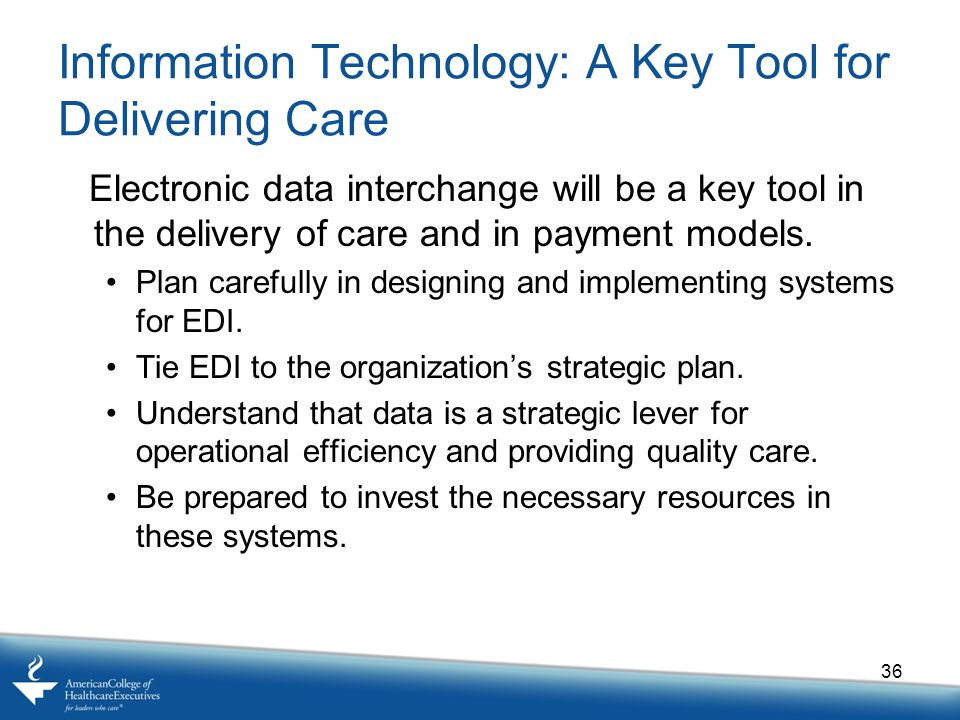 Information Technology: A Key Tool for Delivering Care