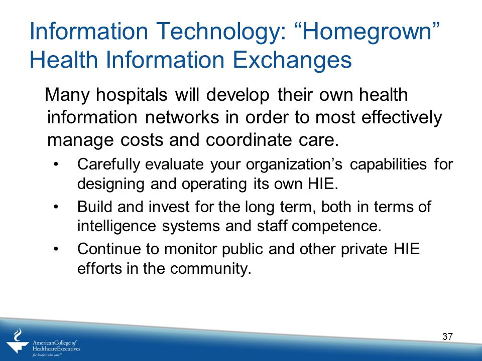Information Technology: Homegrown Health Information Exchanges