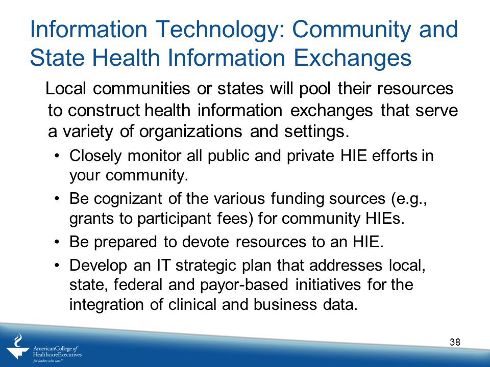 Information Technology: Community and State Health Information Exchanges