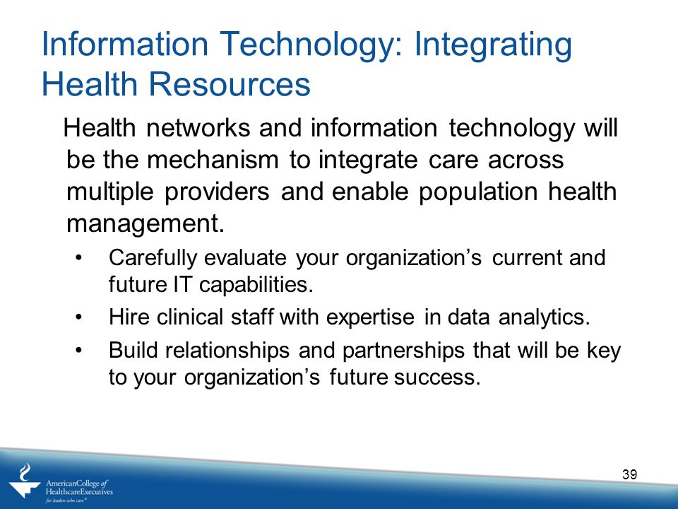 Information Technology: Integrating Health Resources