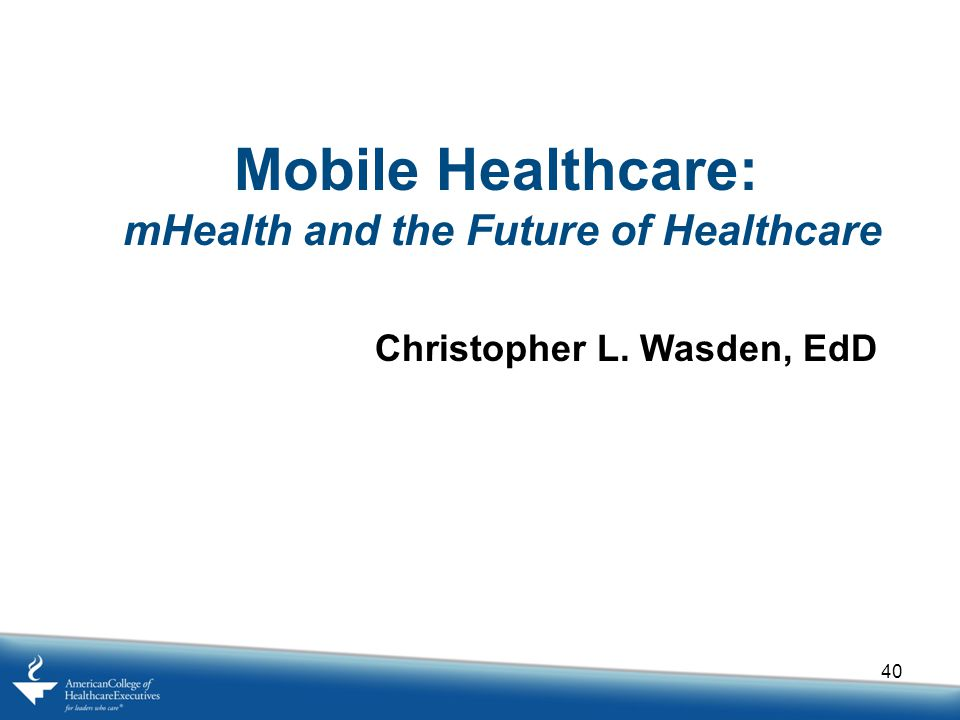 mHealth and the Future of Healthcare