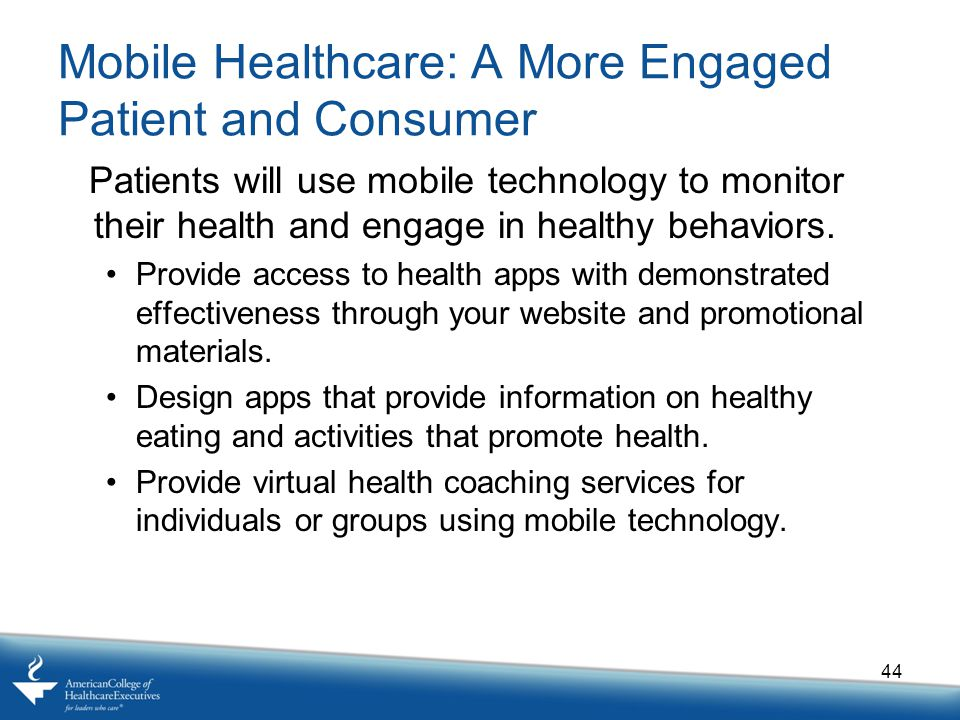Mobile Healthcare: A More Engaged Patient and Consumer