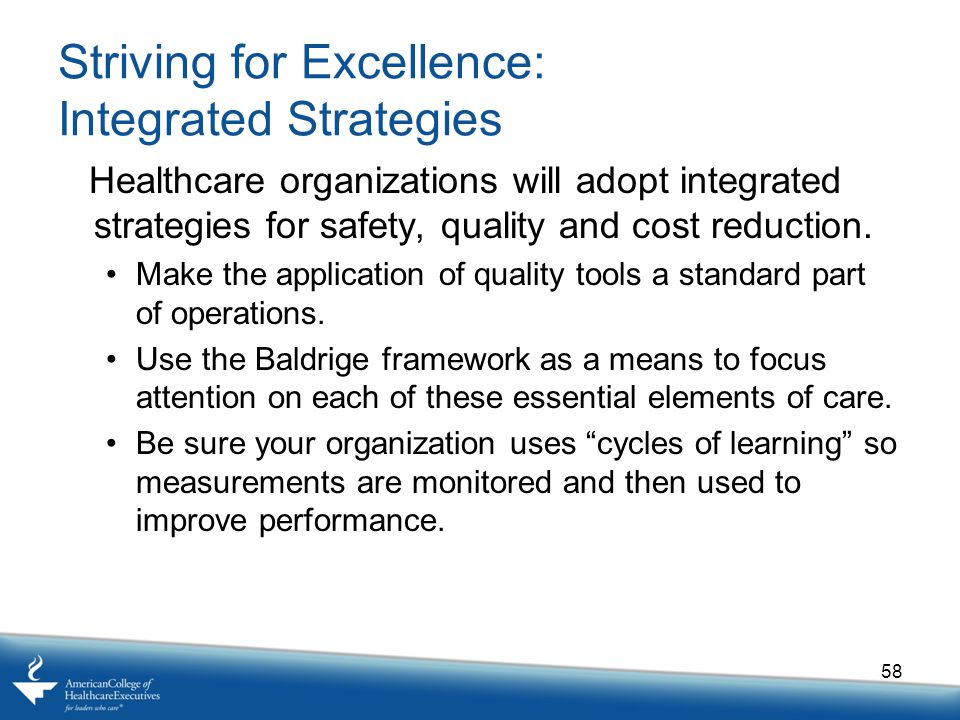 Striving for Excellence: Integrated Strategies