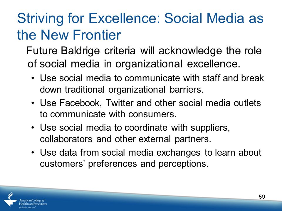 Striving for Excellence: Social Media as the New Frontier