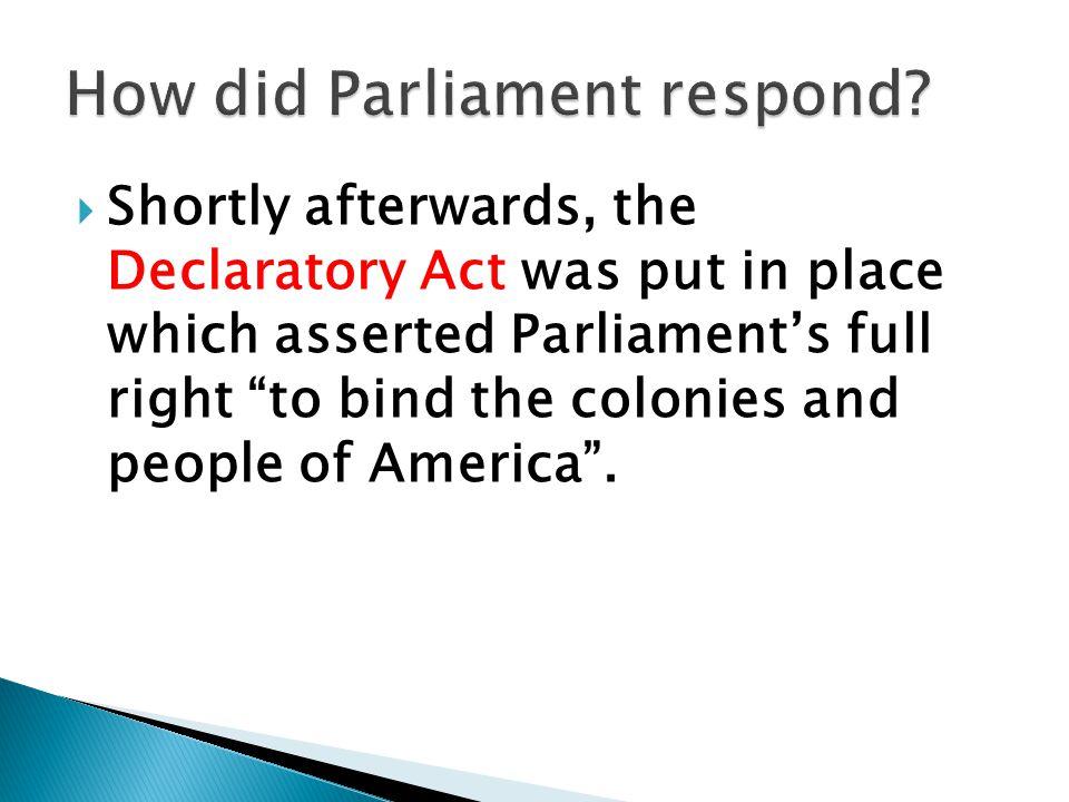 How did Parliament respond