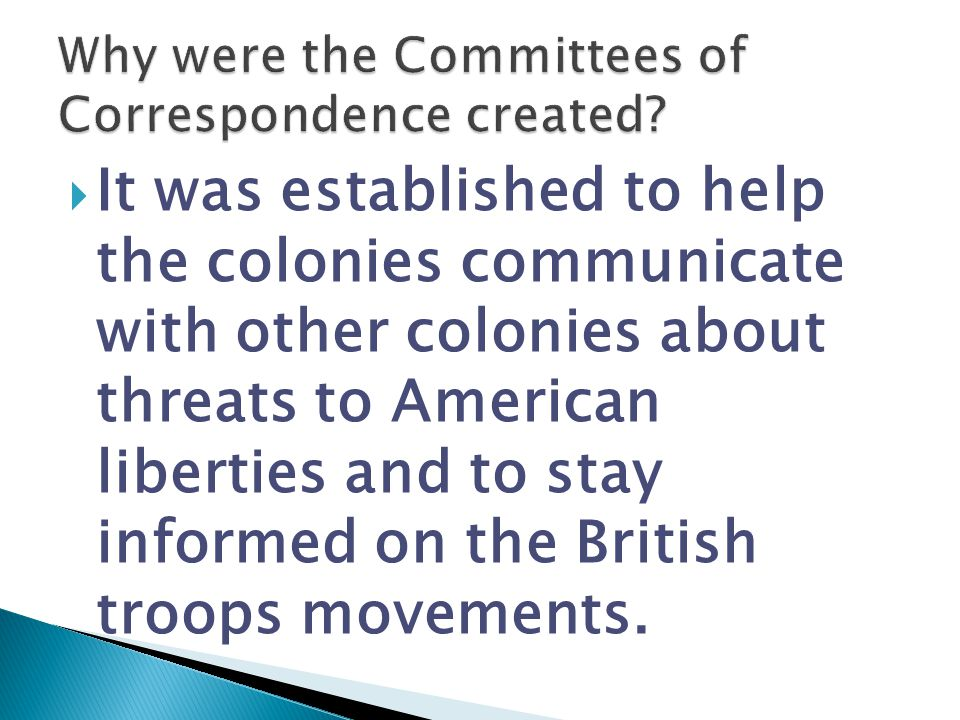 Why were the Committees of Correspondence created