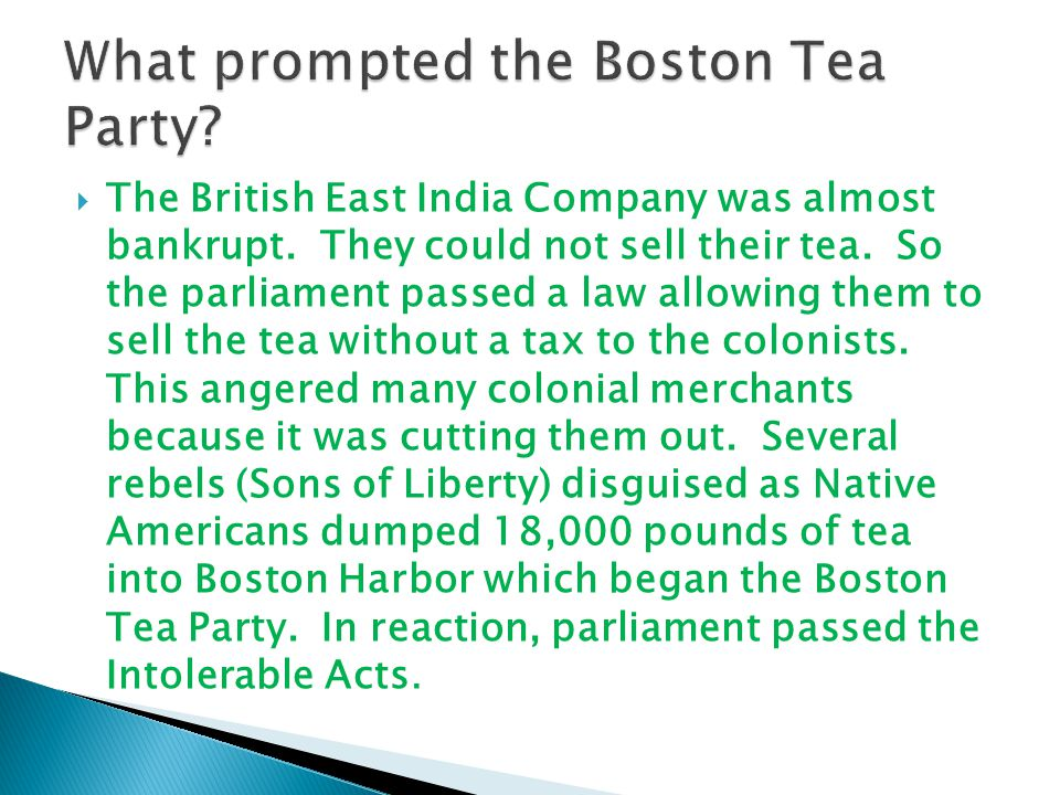 What prompted the Boston Tea Party