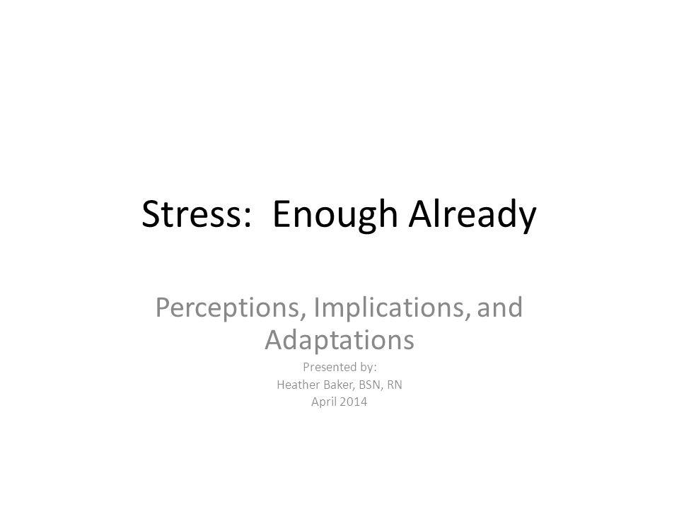 Stress: Enough Already