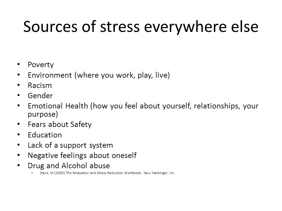 Sources of stress everywhere else