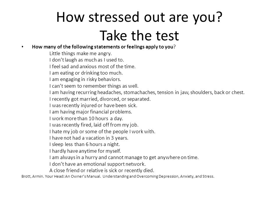 How stressed out are you Take the test