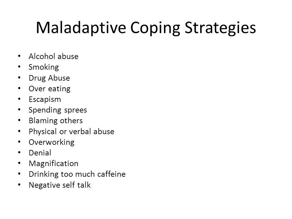 Maladaptive Coping Strategies