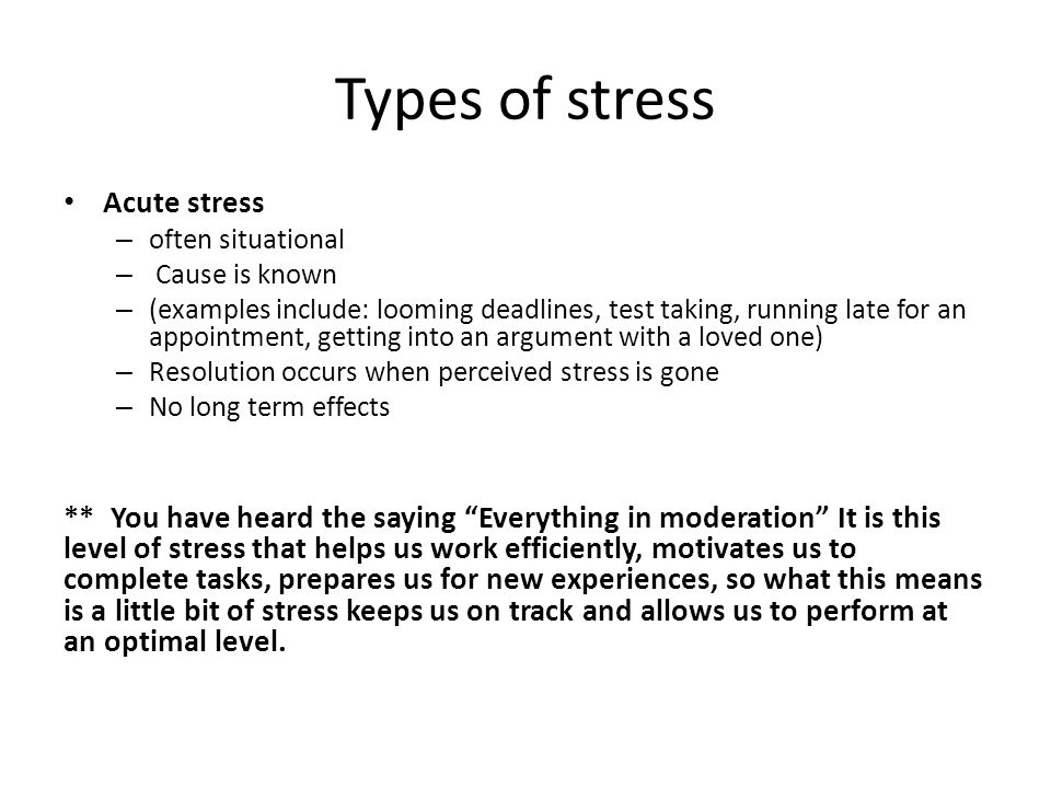 Types of stress Acute stress