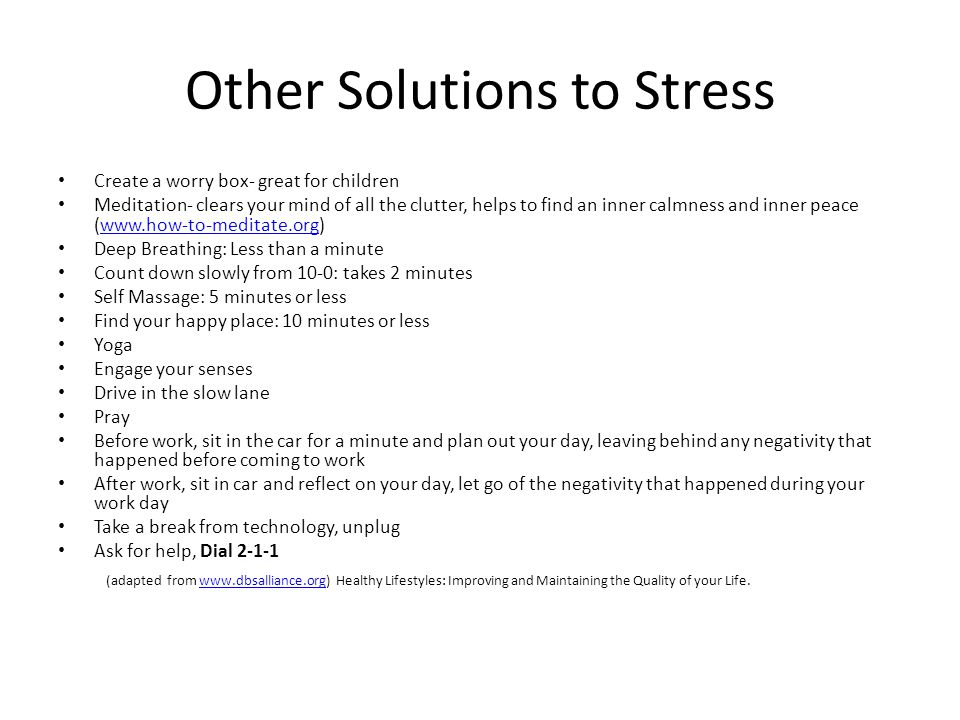 Other Solutions to Stress