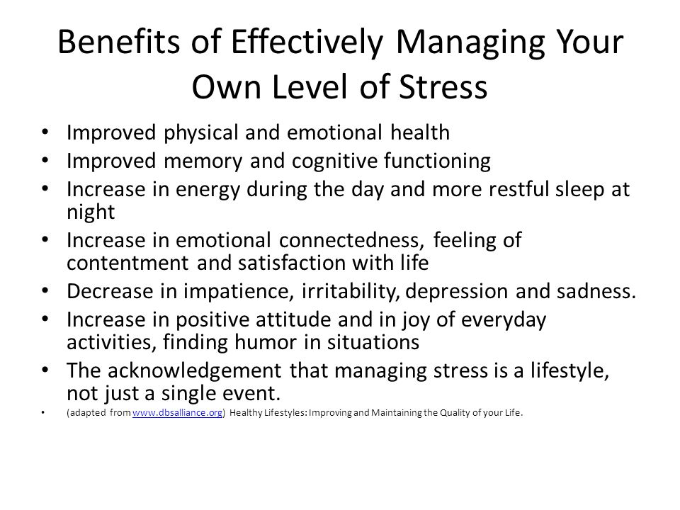 Benefits of Effectively Managing Your Own Level of Stress
