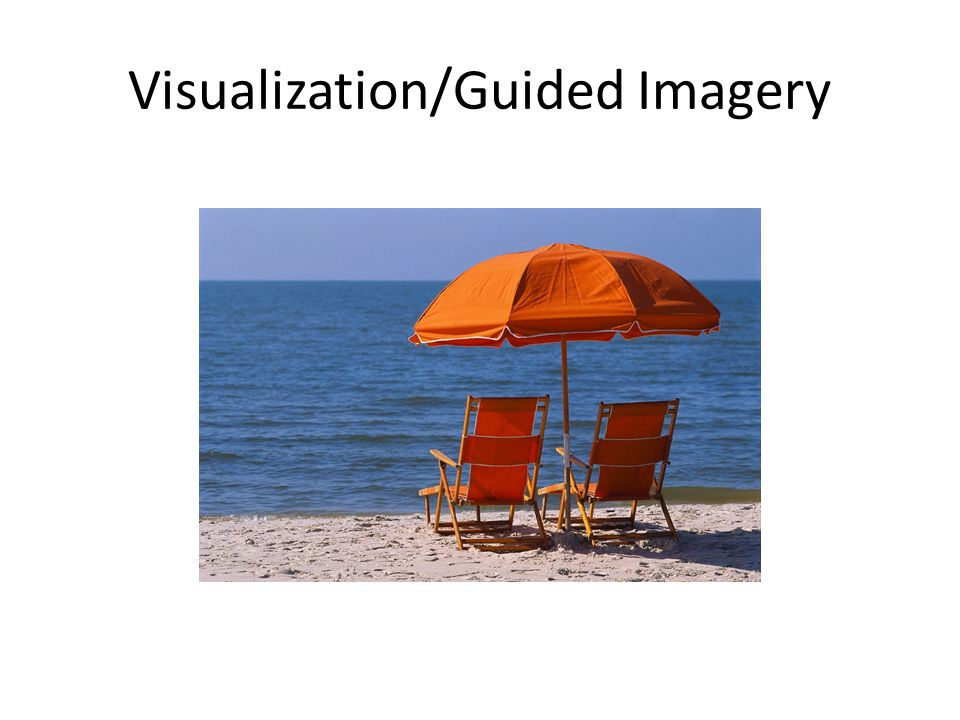 Visualization/Guided Imagery