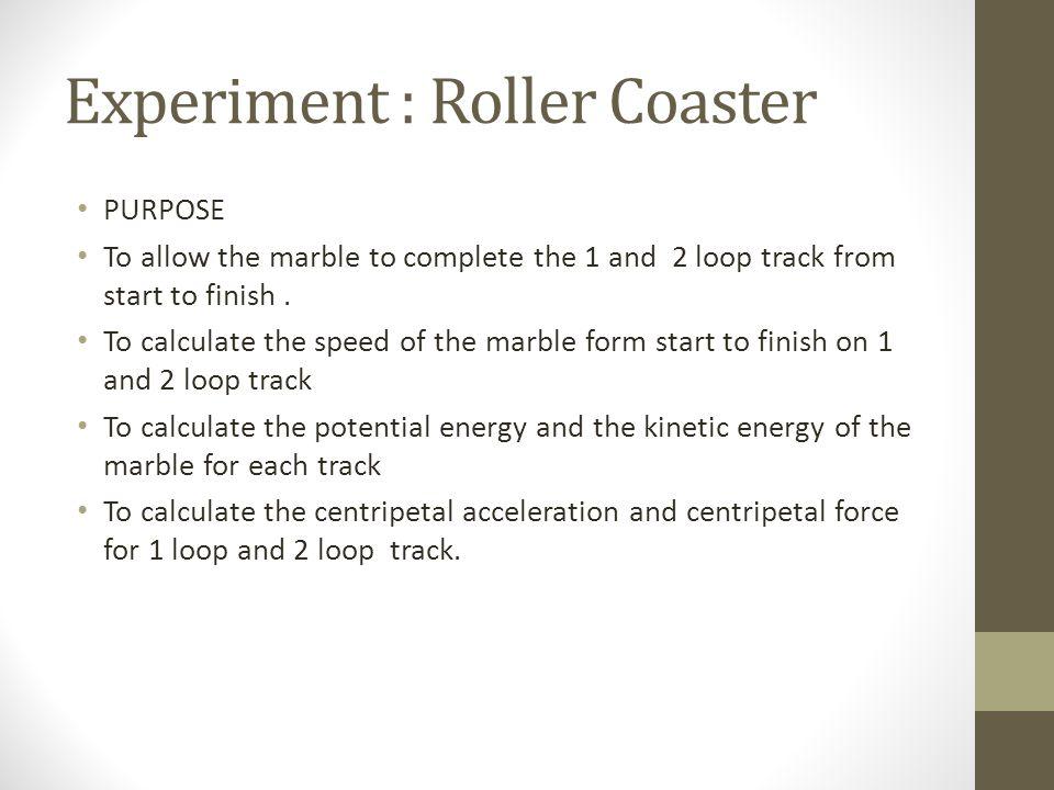 Experiment : Roller Coaster