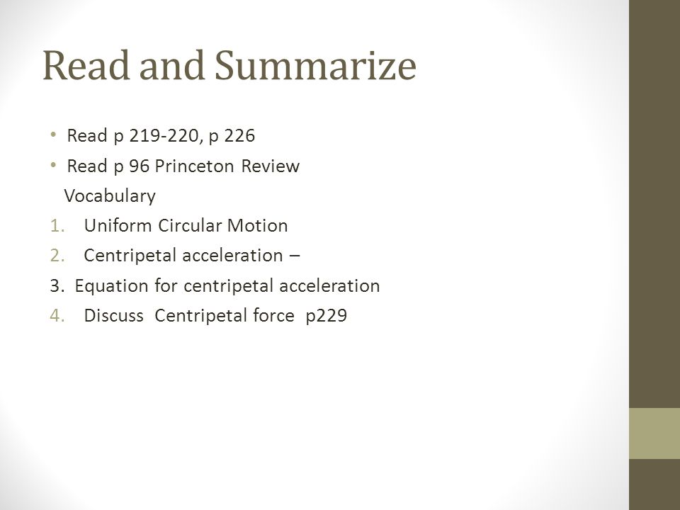 Read and Summarize Read p 219-220, p 226 Read p 96 Princeton Review